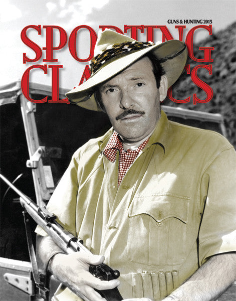 2015 - 7 - Guns & Hunting Issue - Sporting Classics Store