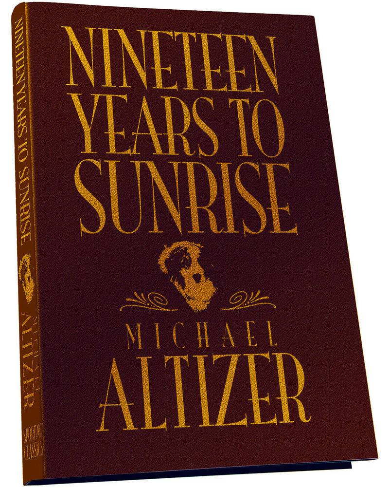 Nineteen Years to Sunrise - Deluxe Edition - Sporting Classics Store
