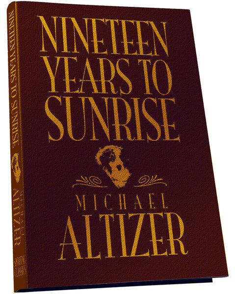 Nineteen Years to Sunrise - Deluxe Edition