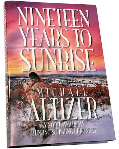 Nineteen Years to Sunrise - Collectors Edition