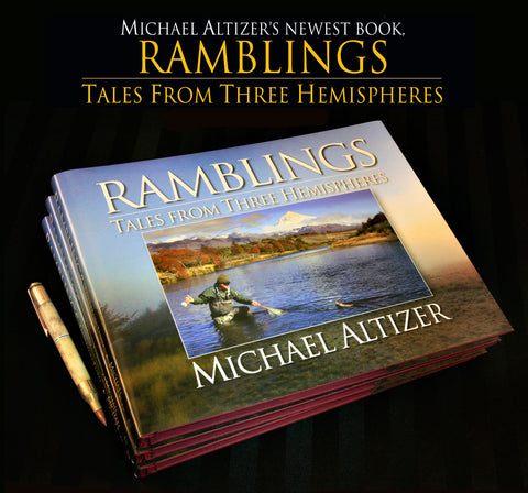 Ramblings: Tales From Three Hemispheres - Sporting Classics Store