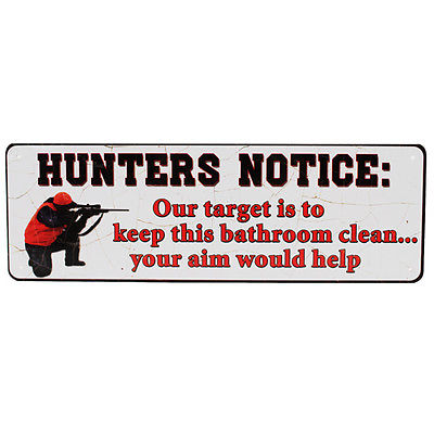 "Rivers Edge Products Tin Sign Hunters Notice, Size 10 1/2"" x 3 1/2"""