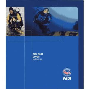 PADI Drysuit Manual - 2018 version - Free Carriage