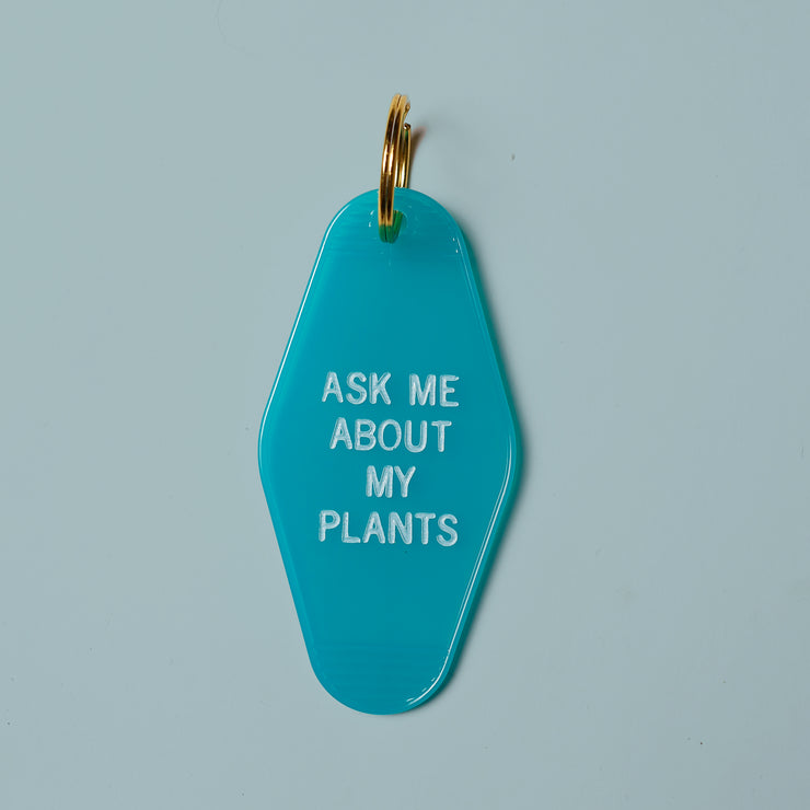Ask Me About My Plants Key Chain