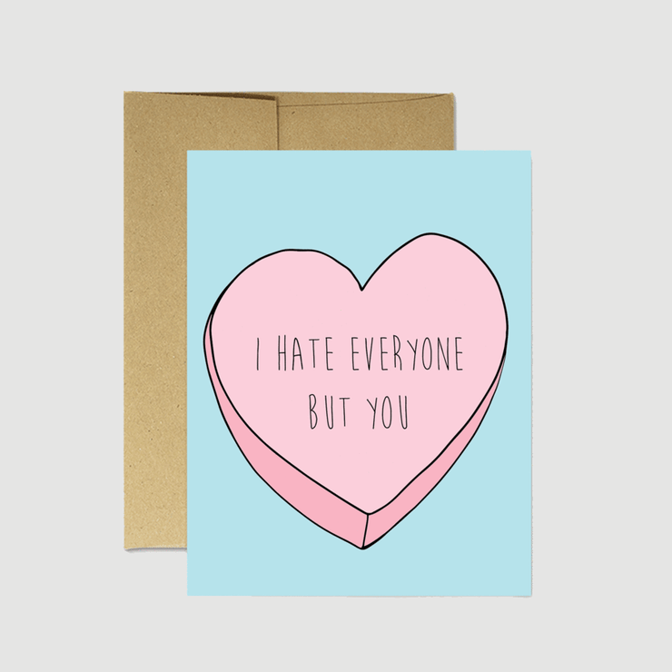 I Hate Everyone But You Card - Party Mountain Paper Co.