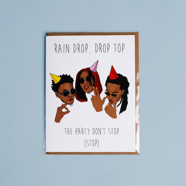 Migos The Party Don't Stop Birthday Card - Party Mountain Paper Co.