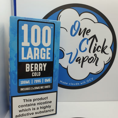 100 Large E-Liquid | Berry Cold | 100ml | 70% VG | 0mg | Shortfill | FREE NIC SHOTS - One Click Vapor