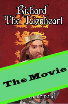 Richard the Lionheart - The Movie