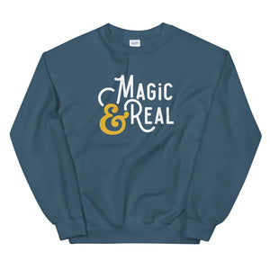 Magic & Real Sweatshirt