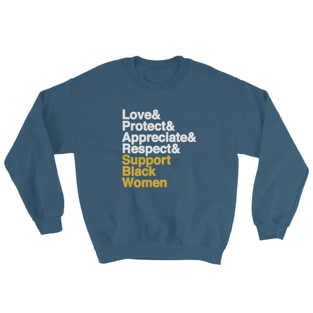 Support Black Women - Sweatshirt