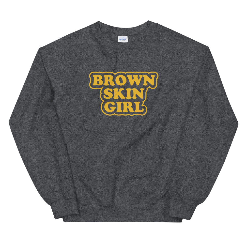 Brown Skin Girl Sweatshirt