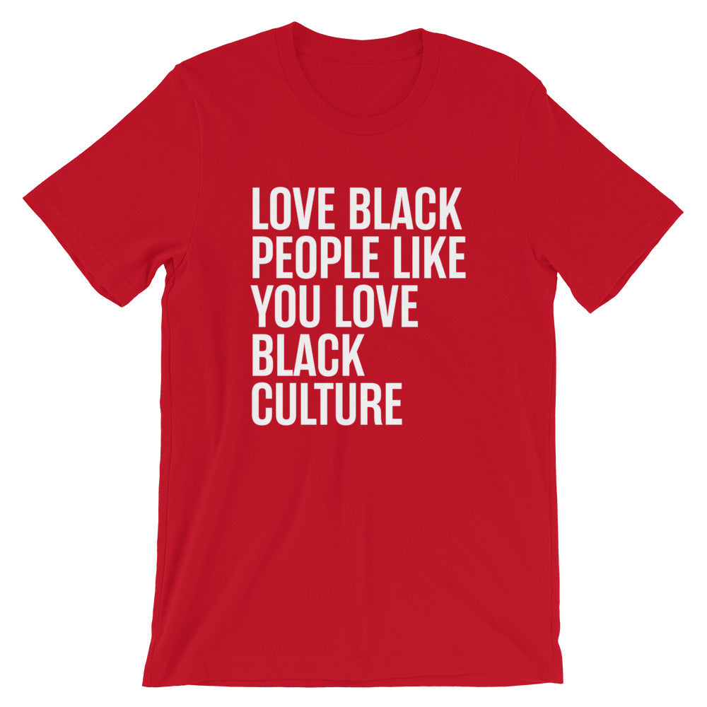 Love Black People - Unisex T-Shirt