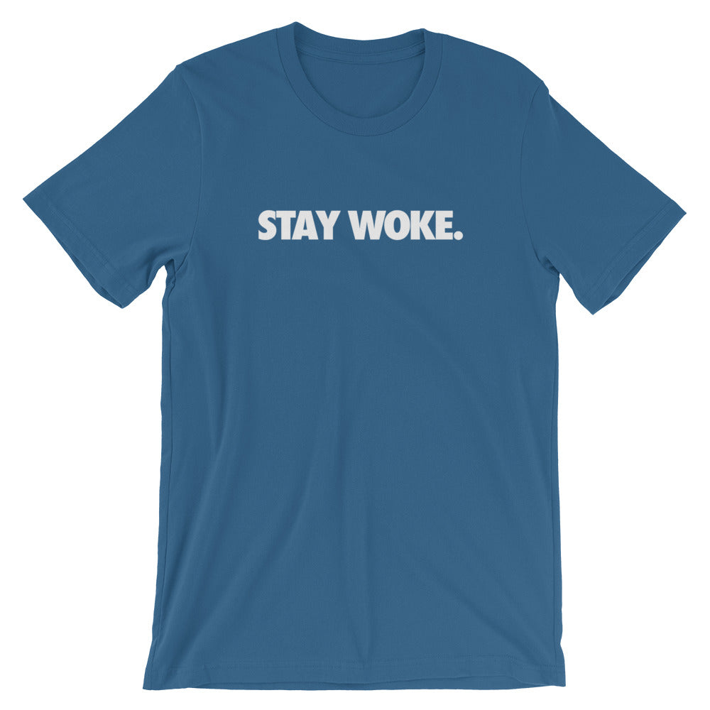 Stay Woke - Unisex T-Shirt
