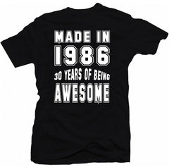 30 Years Of Being Awesome Birthday T-Shirt - theteehouse