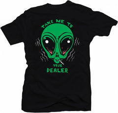 Classic Alien Sci-Fi Stoner Take Me To Your Dealer Weed Smoker Funny T-shirt - theteehouse