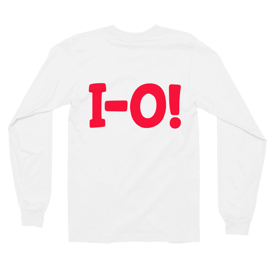O-H! I-O! White/Black or Grey FRONT AND BACK Long sleeve t-shirt