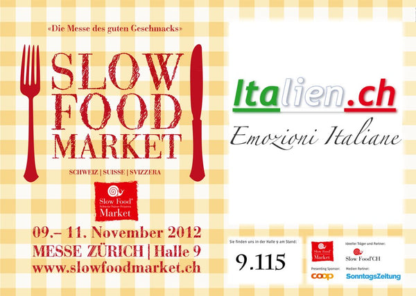 Slow Food Market Messe Zürich 2012 Italien.ch