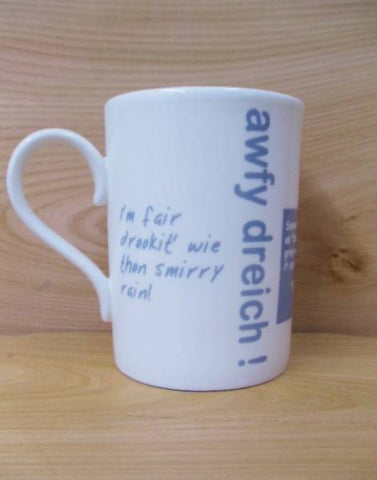 China Mug - Scottish Dialect Word (Dreich)