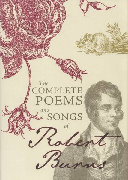 The Complete Poems & Songs of Robert Burns