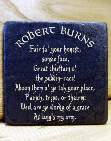 Robert Burns Poetry Slate Coaster/Plaque (Address to a Haggis) (C22)