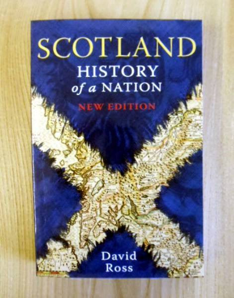 SCOTLAND - HISTORY of a NATION New Edition