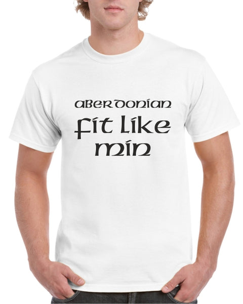 Aberdonian Fit Like Min Tshirt (1)
