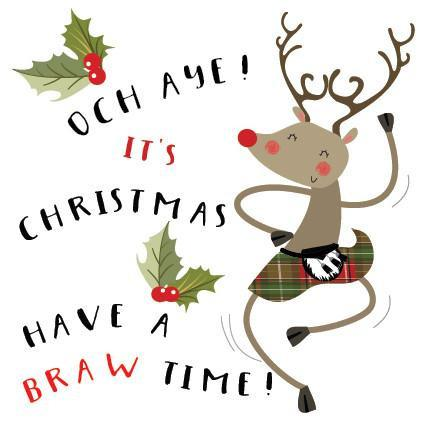 Och Aye! It's Christmas - Have a Braw Time