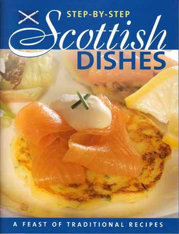 Step By Step Scottish Dishes