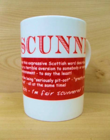 China Mug - Scottish Dialect Word (Scunner)