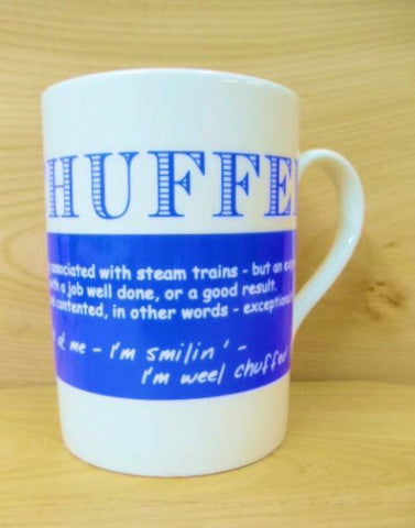 China Mug - Scottish Dialect Word (Chuffed)