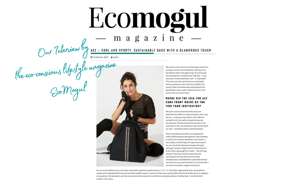 ACE sustainable bags interviewed by the lifestyle magazine Ecomogul