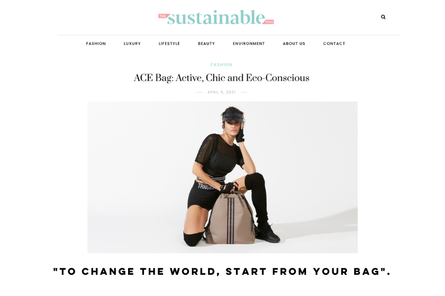 ACE bag and the Sustainable Mag