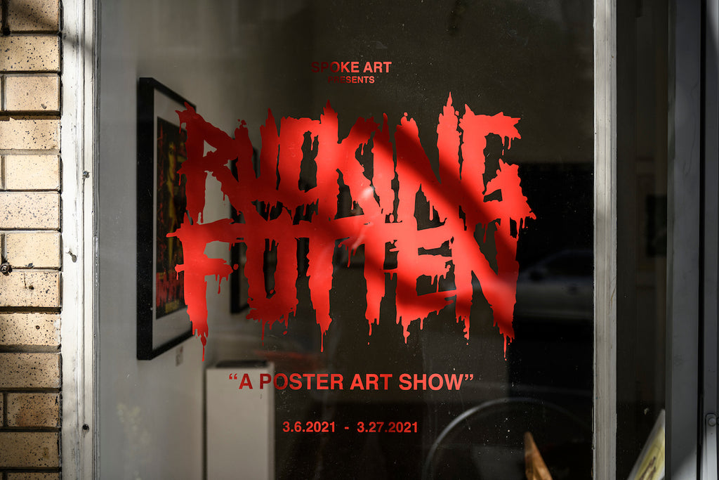 "Now on View in SF: Rucking Fotten's ""A Poster Art Show"""