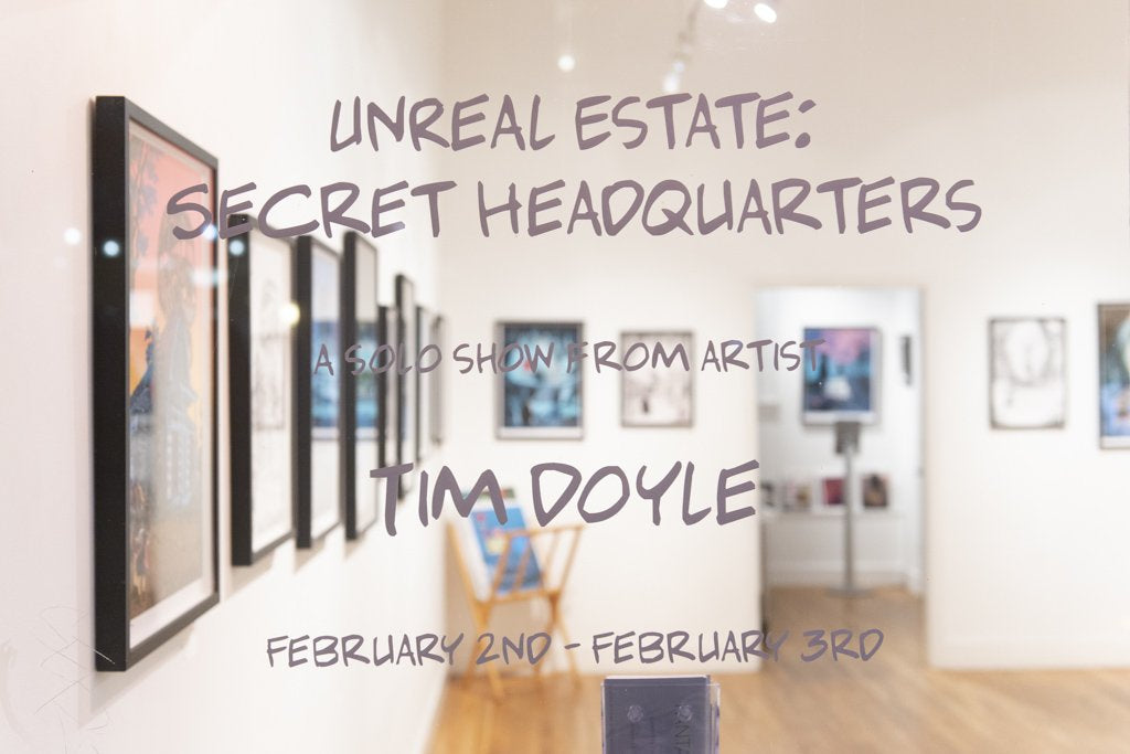 Recap: Tim Doyle's UnReal Estate: Secret Headquarters