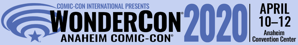 Next week: WonderCon 2020: The Virtual Edition