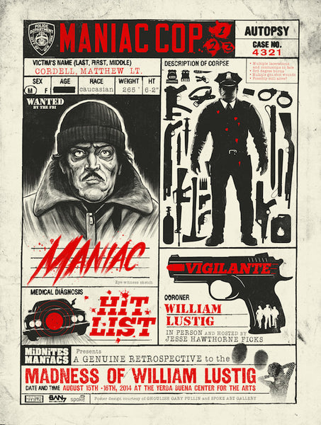 "Ghoulish Gary Pullin - ""The Madness of William Lustig"" from the ""Maniac Cop"" Trilogy"