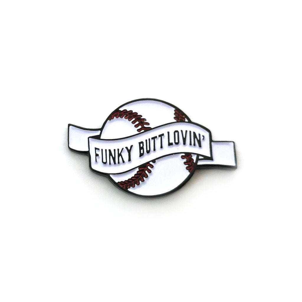 Funky Butt Lovin' Enamel Pin - Spoke Art