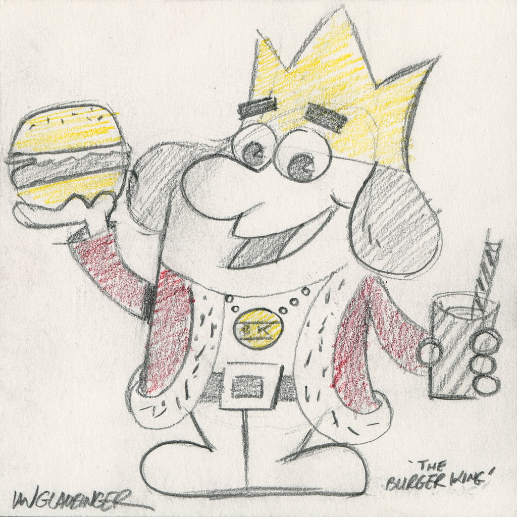 "Ian Glaubinger - ""The Burger King Original Sketch & Print"""