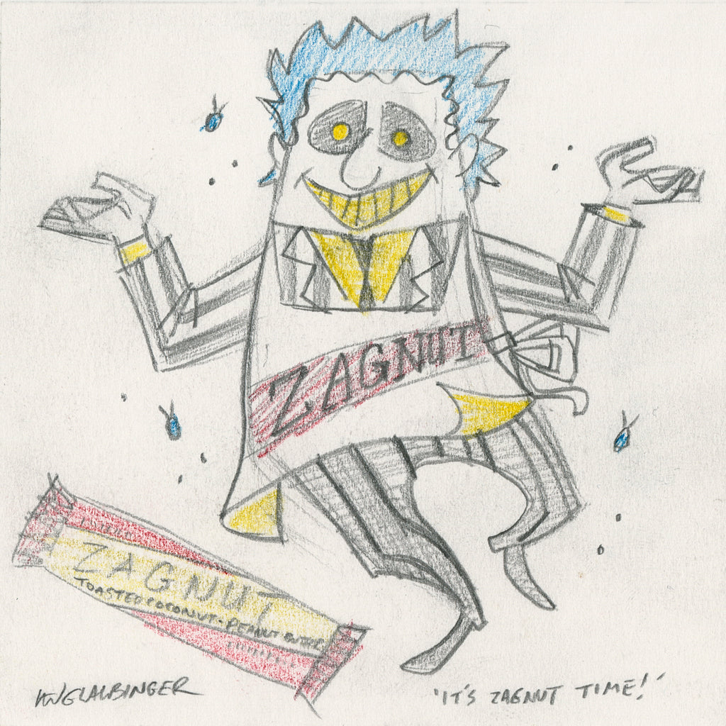 "Ian Glaubinger - ""It's Zagnut Time Original Sketch & Print"""