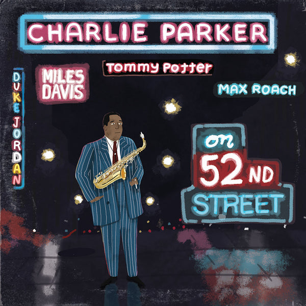 "Max Dalton - ""Charlie Parker: On 52nd Street"""