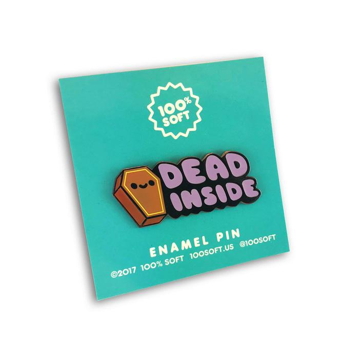 Dead Inside Enamel Pin - Spoke Art