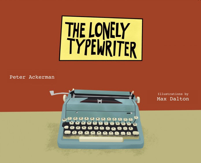 "Max Dalton - ""The Lonely Typewriter"""