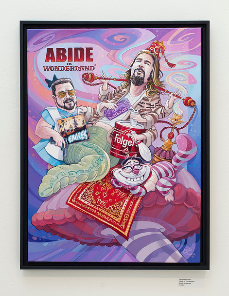 "Dave MacDowell - ""Abide in Wonderland"" - Spoke Art"
