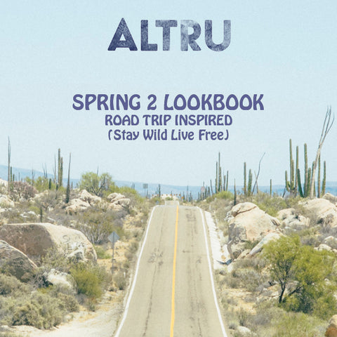 Altru Apparel Lookbook Spring 2 2016 cover image road through desert.