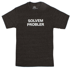 Funny Solvem Probler Mens Black Graphic Tee (It's spelled wrong...get it?)