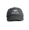 Time Kills Embroidery  Cap