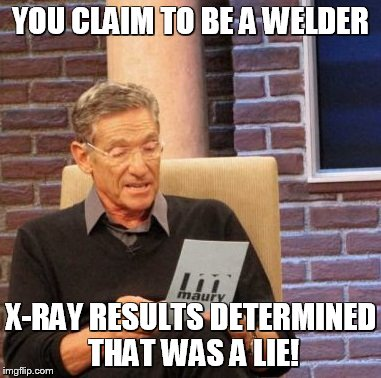 Claim to be a good welder