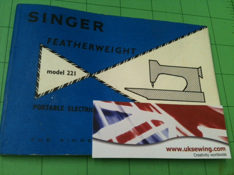 Singer 221k 222k featherweight instruction manual.
