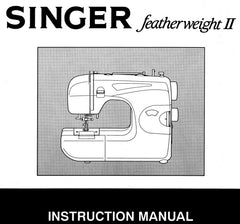 Singer Featherweight II - 117 Sewing Manual