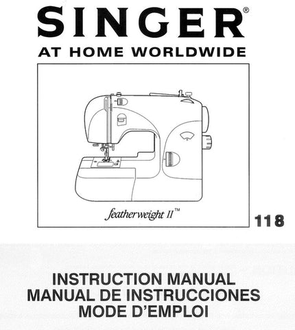 Singer Featherweight II - 118 Sewing Manual